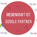Medienkraft ist Google Partner