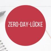 Zero Day Luecke