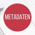Metadaten - Lexikonbeitragsbild