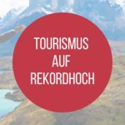 Tourismus auf Rekordhoch