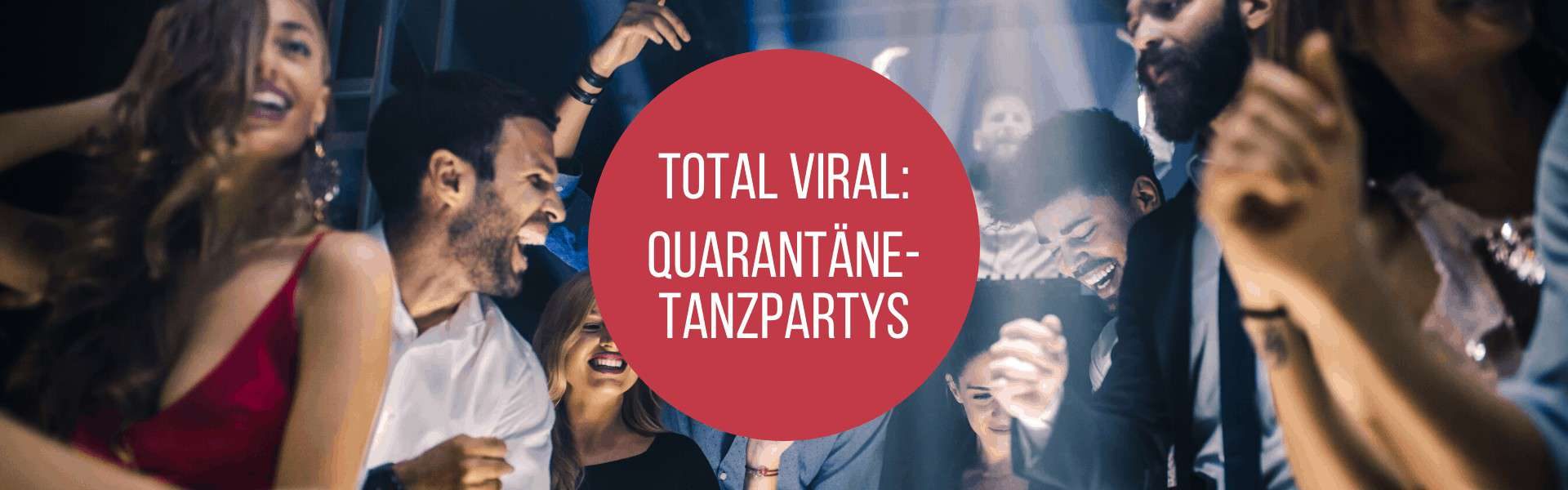 Quarantäne-Tanzpartys, Mit Quarantäne-Tanzpartys zum Instagram-Shooting Star