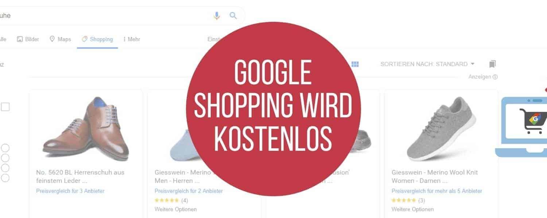 Google Shopping, Google Shopping wird kostenlos